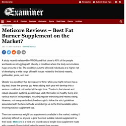 Meticore Reviews – Best Fat Burner Supplement on the Market?