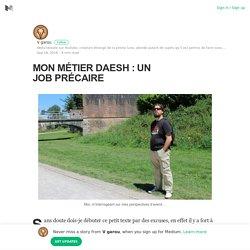 MON MÉTIER DAESH : UN JOB PRÉCAIRE – V garou – Medium