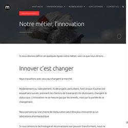Notre métier, l'innovation - merkapt
