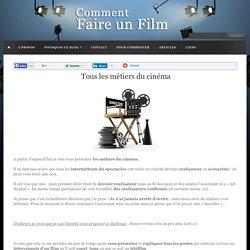 Les métiers du cinéma, tout ce que vous devez savoir