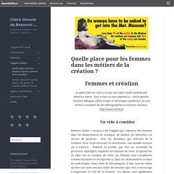 Quelle place pour les femmes dans les métiers de la création ? – Chère Simone de Beauvoir…