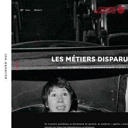 Les métiers disparus ・ Comédie-Française