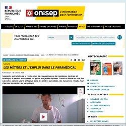 Les métiers et l'emploi dans le paramédical - Onisep