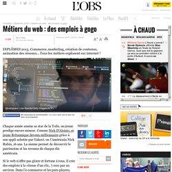 Métiers du web : des emplois à gogo
