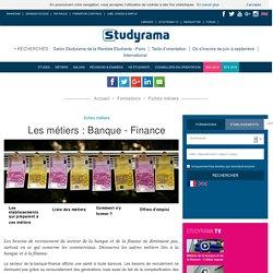 Fiches Métiers : Banque - Finance - Studyrama.com