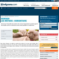 Fiches Métiers : Humanitaire - Studyrama.com
