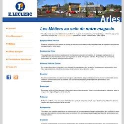 Les Métiers au sein de l'hypermarché E. LECLERC ARLES (13) - Bouches du Rhone