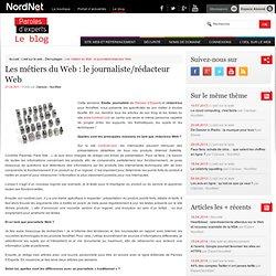 Les métiers du Web : le journaliste/rédacteur Web