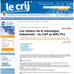 Les métiers de la mécanique industrielle : du CAP au BAC Pro