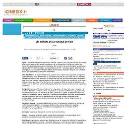 LES MÉTIERS DE LA MUSIQUE DE FILM - Liste (Métier)