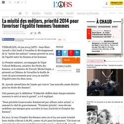 La mixité des métiers, priorité 2014 pour favoriser l'égalité femmes/hommes - 7 janvier 2014