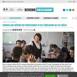 Former aux métiers du professorat et de l'éducation au 21e siècle