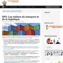 DP3: Les métiers du transport et de la logistique