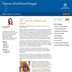 IKT - Metodik i utbildning och praktik - Vi som vill mer