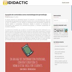 Curación de contenidos como metodología de aprendizaje – iDidactic