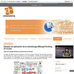 Ejemplo de aplicación de la metodología #DesignThinking en el aula
