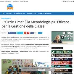 """Il """"Circle Time"""" È la Metodologia più Efficace per la Gestione della Classe"""