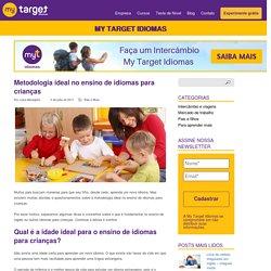 Metodologia ideal no ensino de idiomas para crianças