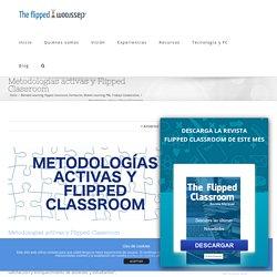 Metodologías activas y Flipped Classroom