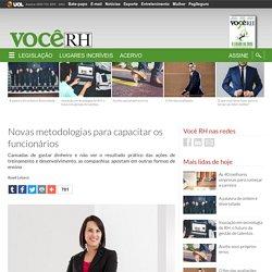 Revista Você RH - Novas metodologias para capacitar os funcionários