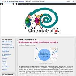 Orienta Galicia: Metodologías de aprendizaje activo. Circulos restaurativos