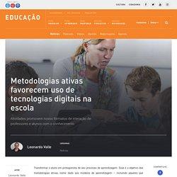 Metodologias ativas favorecem uso de tecnologias digitais na escola - Portal de Educação do Instituto NET Claro Embratel