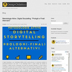 "Metodologie Attive. Digital Storytelling: ""Prologhi e Finali Alternativi"""