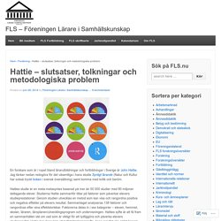 Hattie – slutsatser, tolkningar och metodologiska problem