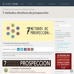 7 métodos efectivos de prospección - Alfred Certain