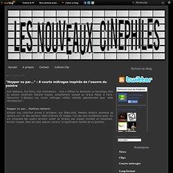 """""""Hopper vu par..."""" : 8 courts métrages inspirés de l'oeuvre du peintre"""