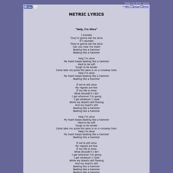 METRIC LYRICS - Help, I'm Alive