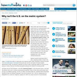 Why isn't the U.S. on the metric system? - HowStuffWorks