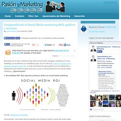 Social Media ROI, metricas, criterios y graficos