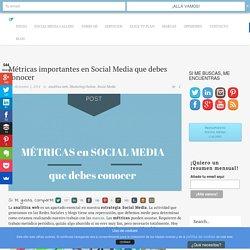 Métricas importantes en Social Media que debes conocer