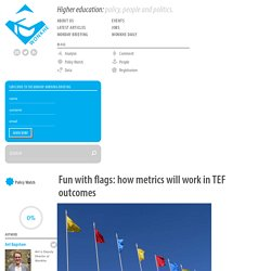 Fun with flags: how metrics will work in TEF outcomes