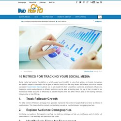 10 Metrics for Tracking Your Social Media
