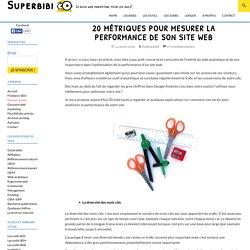 20 métriques pour mesurer la performance de son site web