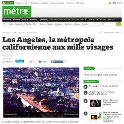 Los Angeles, la métropole californienne aux mille visages