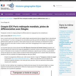 Croquis E3C Paris métropole mondiale, pistes de différenciation avec (...)