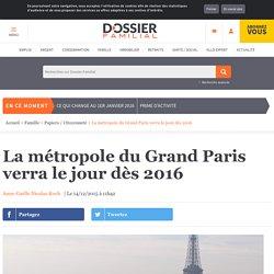 La métropole du Grand Paris verra le jour dès 2016