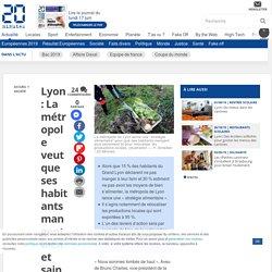 Lyon: La métropole veut que ses habitants mangent bien et sainement