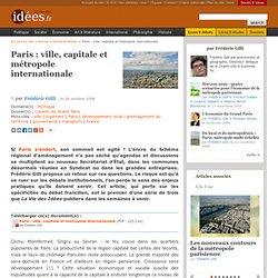 Paris : ville, capitale et métropole