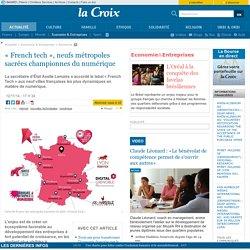 «French tech», neufs métropoles sacrées championnes du numérique