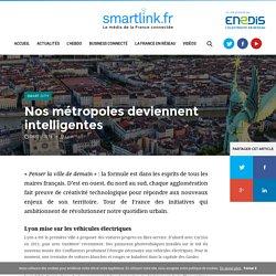 Nos métropoles deviennent intelligentes