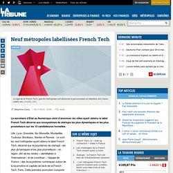 Neuf métropoles labellisées French Tech