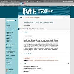 10_Métropoles_Les métropoles et la nouvelle critique urbaine