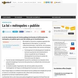 La loi « métropoles » publiée
