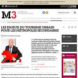 Les enjeux du tourisme urbain pour les métropoles secondaires : Millenaire 3, Politiques Publiques