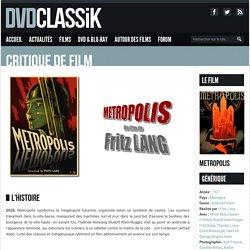 Metropolis de Fritz Lang (1927) - Analyse et critique du film
