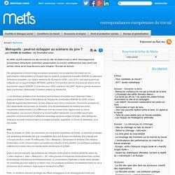 Metropolis : peut-on échapper au scénario du pire ? - Union europeenne travail emploi europe